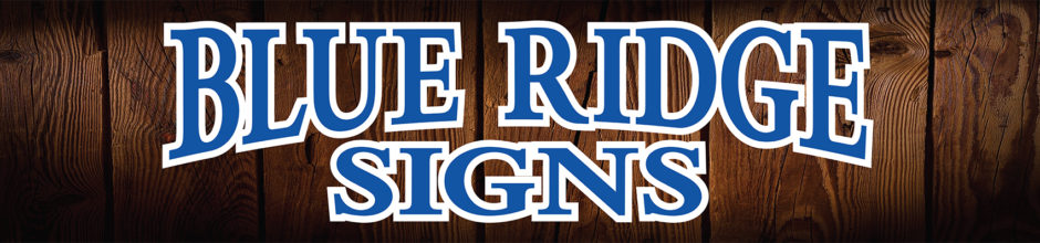 Blue Ridge Signs | Signs|Banners|Decals|Magnetics|Weatherford
